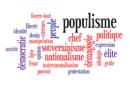 LE POPULISME :  MALADIE, SALUT OU MOMENT CRITIQUE DE LA DÉMOCRATIE